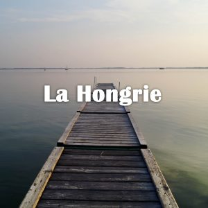 hongrie itineraire