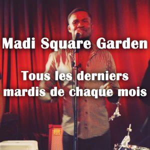 Madi Square Garden paris l'etage